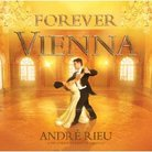 Forever Vienna, Andre Rieu