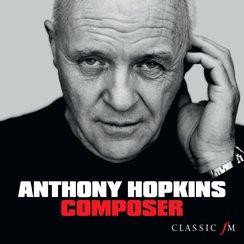 Sir Anthony Hopkins - Composer
