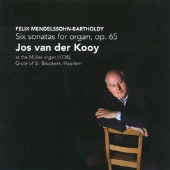Mendelssohn Complete Organ Sonatas Jos van der Koo