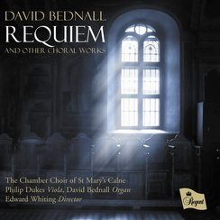 Bednall Requiem The Chamber Choir of St Mary's