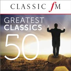 classic fm, 50 greatest classics, digital album