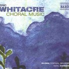 Eric Whitacre choral works