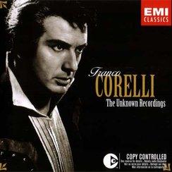 Franco Corelli The Unknown Recordings