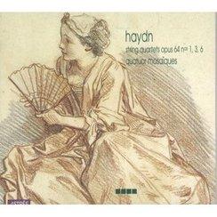 Haydn String Quartets Opus 64 Quatuor Mosaïques