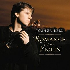 Joshua Bell Romance of the Violin Academy of St Ma