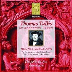 Tallis Complete Works Vol.6 Chapelle du Roi