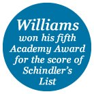 Williams won his fifth  Academy Award  for the sco
