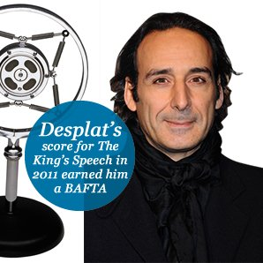 Desplat's score for The  King's Speech in 2011 earned him a BAFTA