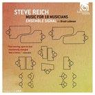 Ensemble Signal Steve Reich Music for 18 musicians